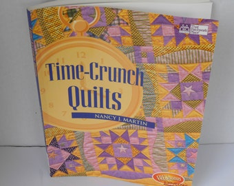 Time-Crunch Quilts Pattern Book, craft, instruction and Sewing Book