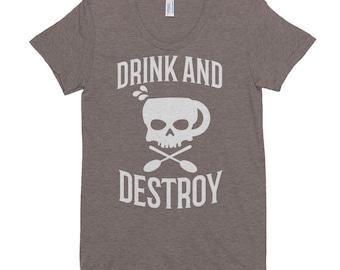 Women's Drink and Destroy Tri-Blend