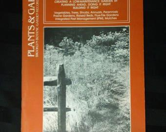 Low-Maintenance Gardening: A Handbook~ Brooklyn Botanic Garden Record ~ Vol.40, No.1 Spring 1983 ~ Vintage 1980s Paperback Gardening Booklet