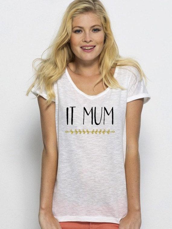 Round neck women t-shirt IT MUM