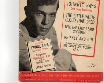 The Johnnie Ray Song Book VG cond - 11 sngs -19 pgs- 9 pgs of Bios, Pics, Fan club info, inspirations,  piano, guitar chd&lyric .  1952c