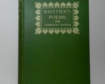 Whitier's Poems Complete Edition, 1892  Hardcover