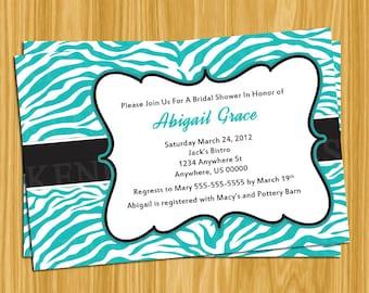 DIY Printable 4x6 BridalShower-Bachelorette-Baby Shower Invitation-Turquoise blue zebra print