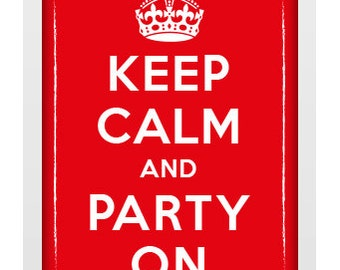 A4 Unframed Typographic Word Art Print - Keep Calm and Party On