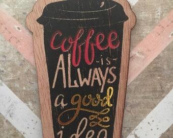Coffeeis always good idea paper bag