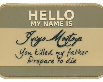 Hello my name is inigo montoya princess bride pvc patch