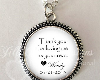"""STEP MOM - """"Thank you for loving me as your own"""" - personalized necklace - wedding date necklace- gift for Step Mom from Bride, Groom"""