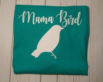 Mama Bird shirt, mama bird, baby bird shirt, baby bird, women's t shirt, women's tank, kids t shirt, pregnancy shirt, mom life shirt