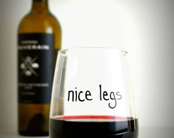 Nice Legs Wine Glass, Funny stemless wine glass, gift for her, Single 16 oz stemless wine glass, hand painted wine glass