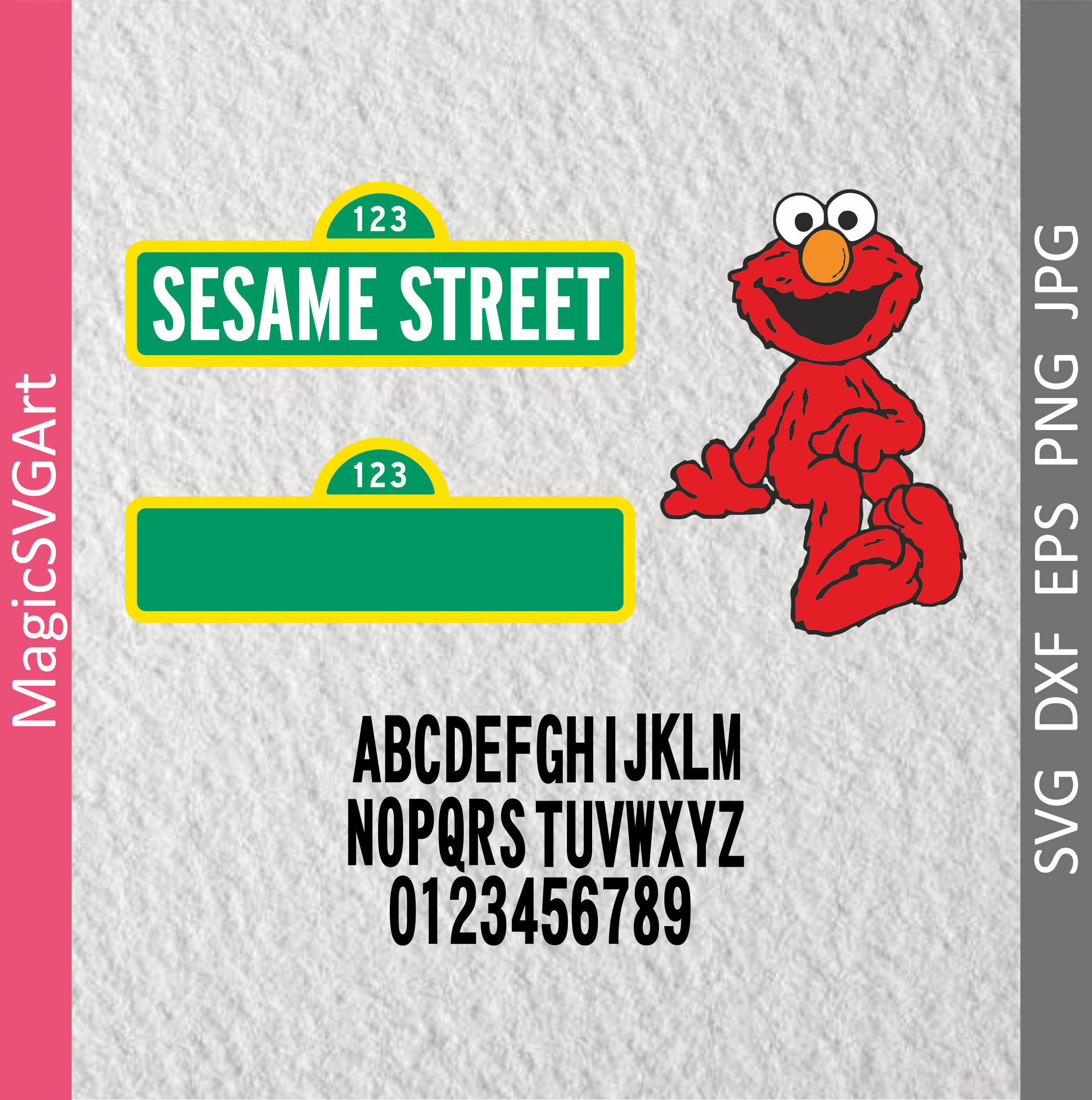 Sesame Street Sign and Blank Sign Elmo with font 36 SVG
