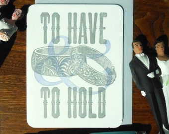 letterpress to have & to hold rings greeting card for weddings, civil unions silver periwinkle