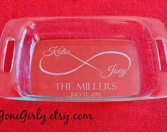 Infinity Wedding or Anniversary Custom Engraved 7x11 Pyrex + Free Lid