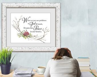 When we put our problems in God's hands inspirational download Printable Art Print decor LemonDropImages