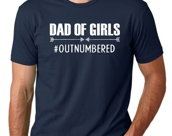 Fathers Day Gift Dad of Girls Outnumbered Men's T Shirt, Husband tee, Best Dad ever, Dad of girls, Gift For dad, Cool dad, Funny Dad gifts