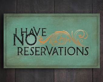 No Reservations - Graphic Art Typography Double Story Illustration