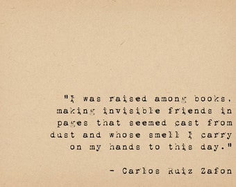 Books Quote - Literary Art Print - Book Lover Art - Friendship Quote - Bibliophile Art - Carlos Ruiz Zafon Quote - Shadow of the Wind Quote