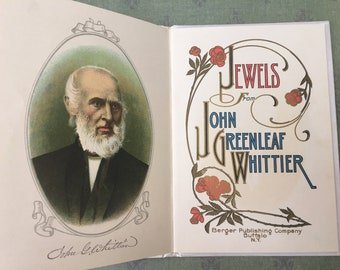 "Handsome 1907 Book: ""Jewels From Whittier"""