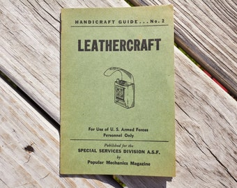 Leathercraft Handicraft Guide book No 2 printed by Popular Mechanics for US Armed Forces