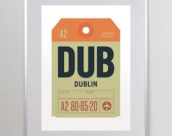 Dublin, Ireland. DUB Airport Code Poster. Luggage Tag Art. Airport Tag Print. Irish Travel Souvenir. Dublin Art.