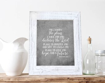 Instant Download, For I Know The Plans I Have For You, Bible Verse, Printable Decor, Jeremiah 29:11, Wall Decor, Scripture Print, Wall Print