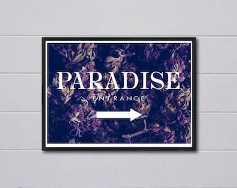 Custom Paradise Entrance Poster, Street Art Style Poster, Hypebeast Poster Prints, Graffiti Street Art, 420 Weed Poster, Cool Wall Art