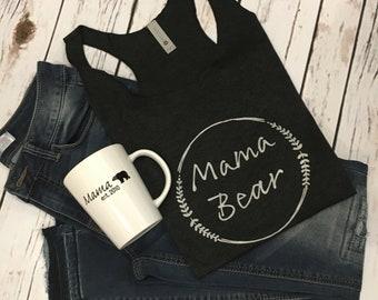 Mama Bear Tank Top Mom Tank Top Mama Bear Shirt Gift Idea Shirt For Mom Birthday Gift Mama Mother's Day Gift Mom Christmas Gift for Mom