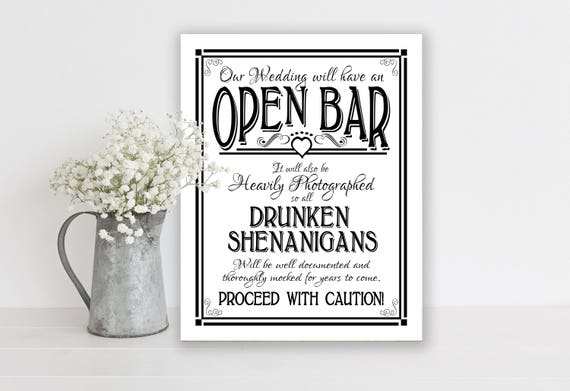 Open Bar, Wedding Sign | PRINTED Bar Sign, Drunken Shenanigans Wedding Bar Sign, Black and White Wedding Signage, Wedding Decor, Bar Signs