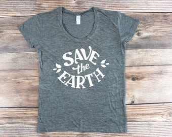Earth Day Shirt/ Climate Change Science March March for Science/ Climate change March Save the Earth Shirt/ Resist Shirt/ Planet Earth Shirt