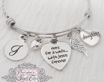 Loss of daughter Memorial Jewelry- ours for a while with Jesus forever Bracelet,Remembrance, Memory, Loss of Brother, wing,BANGLE Bracelet