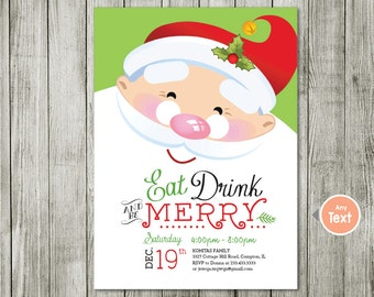 Santa Invitation, eat drink and be merry Invitation, Christmas Invite, eat drink and merry, santa invitation, santa claus invitation