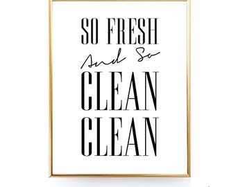 So Fresh And So Clean Clean Bathroom Wall Art Laundry Room Decor Bathroom Art Bathroom Printable Art Laundry Room Art 8x10 INSTANT DOWNLOAD