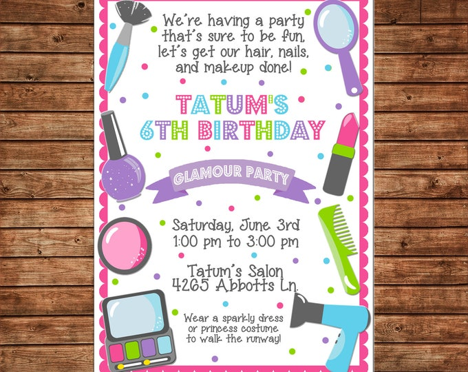 Girl Invitation Makeover Makeup Fashion Show Dress Up Birthday Party - Can personalize colors /wording - Printable File or Printed Cards