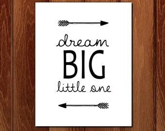 Dream big little one printable nursery art, Instant Download