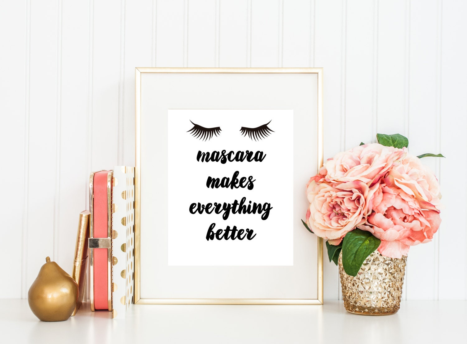 Mascara Quotes Mascara Makes Everything Better Makeup Quotes Beauty Quote