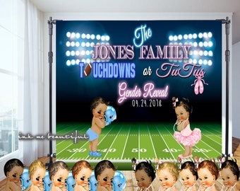 DIGITAL FILE  Touchdowns or TuTus Gender Reveal Back Drop Poster Signage Decor