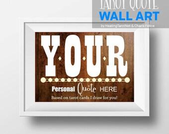 Personalized quote, custom quote, custom wall art, Typography art print, tarot quote, tarot reading, tarot card reading, custom reading