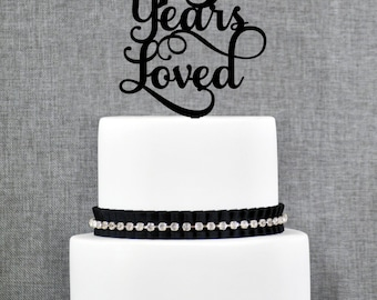25 Years Loved Classy 25th Birthday Cake Topper 25