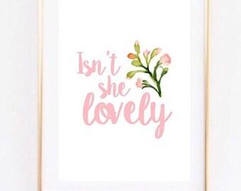 Isn't she lovely Floral Girl Nursery Home Print