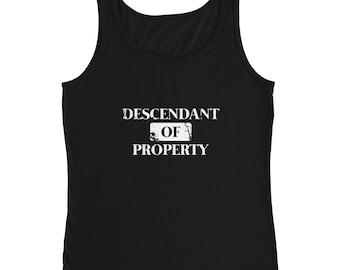 Descendant of Property Anvil Ladies' Tank Top