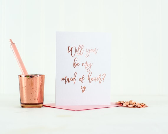 Rose Gold Foil Will You Be My Maid of Honor card foil maid of honor card maid of honor box bridesmaid gift bridal party card wedding party