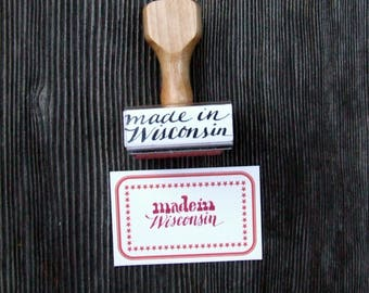 Made in Wisconsin Rubber Stamp, Paper Crafting, Label Stamp, Calligraphy, Made in America, State Love
