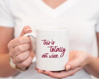 rose mug - wine mug - mimosa mug - mug for wine - this is totally not wine mug - this is totally not rose mug - mimosa mug - champagne mug