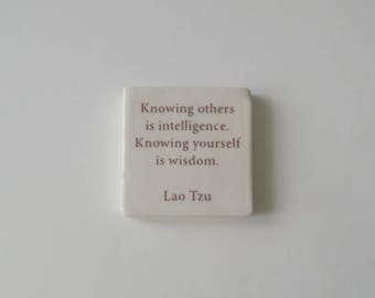 Lao Tzu, Wall Tile, Hanging Ceramic Tile, Hand Made Tile, Knowing yourself is intelligence knowing yourself is wisdom