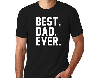 Best. DAD. Ever. Crew Neck T-Shirt