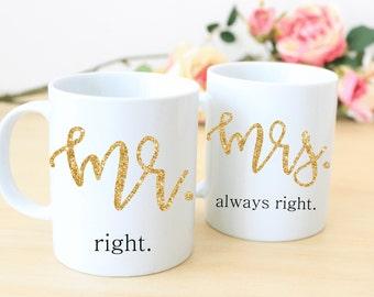 Mr & Mrs mug set/mrs always right/wedding gift/bridal shower/funny mug/wedding gift/coffee mug/wedding coffee mugs/DISHWASHER SAFE