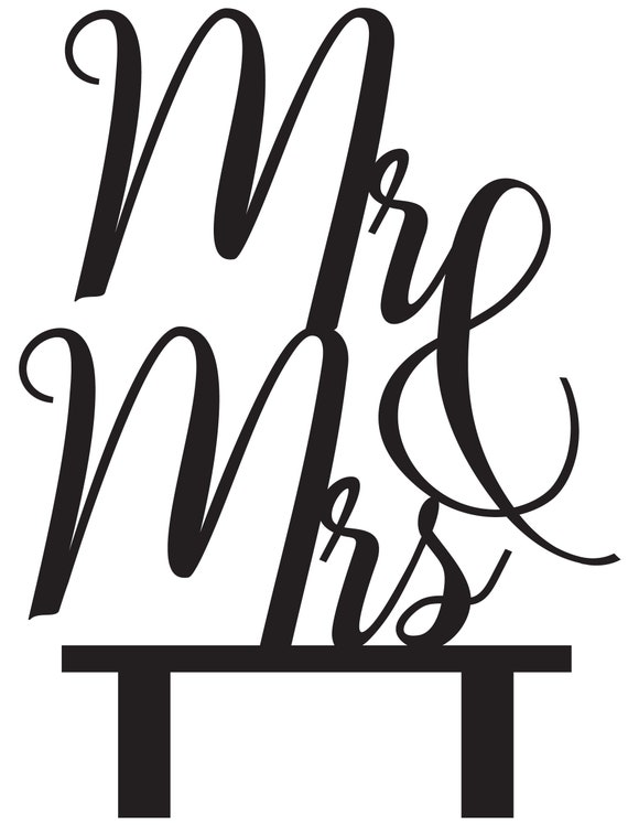 DIGITAL DOWNLOAD Mr & Mrs Cake Topper - Solid and Outline Format. Svg and pdf files included for each. Perfect for wedding cakes and more!