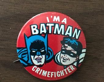 I'm A Batman Crimefighter Batman Pinback Button