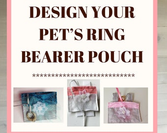 Design A Wedding Ring Bearer Pouch for Your Dog or Cat's Collar