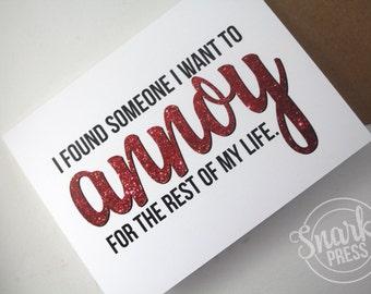 Found someone to annoy - love card - anniversary card - funny love card - i love you card - card for husband -card for wife- i love you card