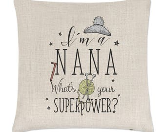 I'm A Nana What's Your Superpower Linen Cushion Cover